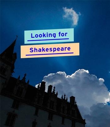 Looking forShakespeare